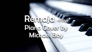 Video Remaja - Hivi (Piano Cover by Michael Boy) download MP3, 3GP, MP4, WEBM, AVI, FLV Juni 2018