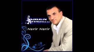Armen Atanesyan Nerir Nerir .. New song Lyrics David Atoyan mp3