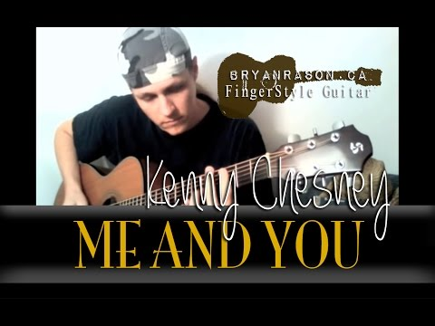 (Kenny Chesney) Me And You - Bryan Rason - Fingerstyle Guitar For Weddings