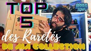 ArkeoToys: TOP 5 des Jouets les + Rares et les + Chers de ma Collection!