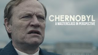 Chernobyl - A Masterclass in Perspective