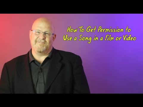 How To Get Permission to Use a Song in a Film or Video - Entertainment Law Asked & Answered