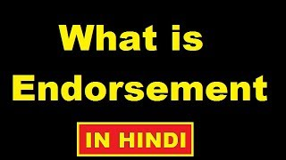 What is endorsement of bills of exchange or promissory note in Hindi for class 11th CBSE CA CPT