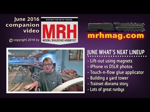 What's neat - June 2016 column | Model railroad tips | Model Railroad Hobbyist | MRH