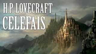 "Audiolibro ""Celefais"" de H.P. Lovecraft (Voz Humana)"