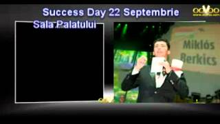 Berkics Miklos - Success Day Forever - Bucuresti 22 sept 2012