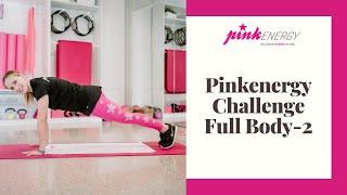 Pinkenergy 28 day challenge - Full Body 2
