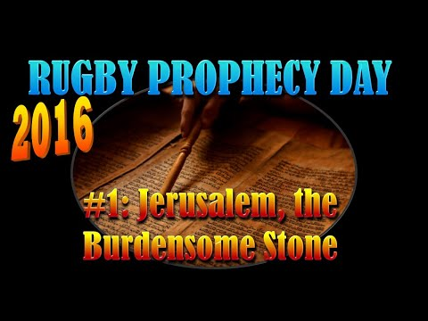 The Final Great Earthquake: 'Jerusalem, The Burdensome Stone' Study 1
