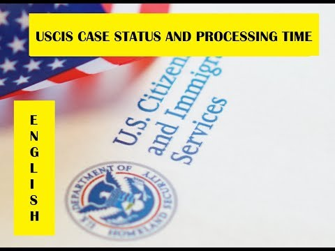 USCIS Case Status   Processing Times