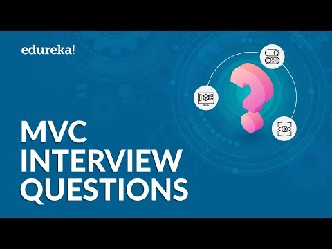 Top 40 MVC Interview Questions And Answers | Most Frequently Asked ASP.NET MVC Questions |  Edureka