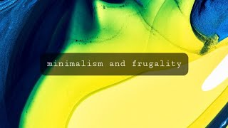 Frugality and minimalisms blessings