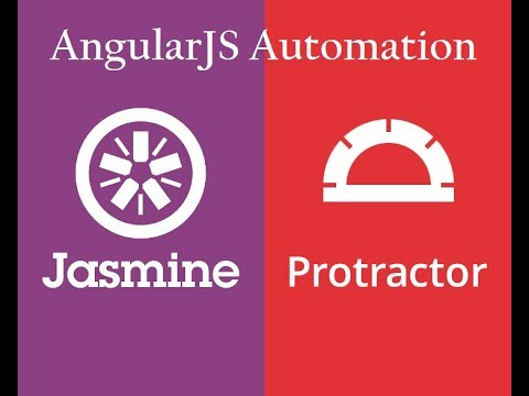 Protractor: AngularJS Automation: Step by step setup