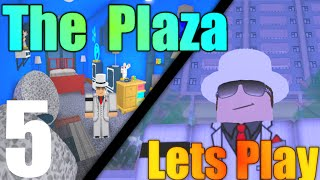 [ROBLOX: The Plaza] - Lets Play Ep 5 - Maxed Condo Items, Bad Latency