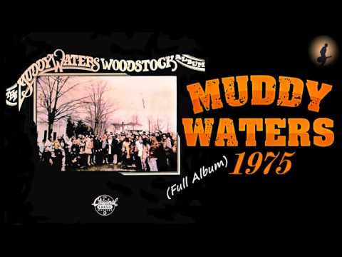 Muddy Waters - The Muddy Waters Woodstock Album (Kostas A~171)