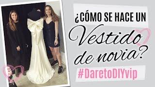 Creando vestidos de novia | DareToDIYvip | Barcelona Couture by Rowenta