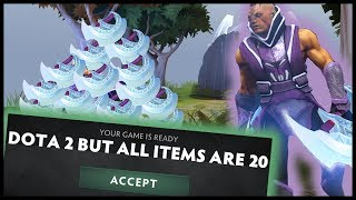 Dota 2 But All Items Are 20