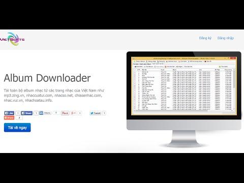 Album Downloader - Hỗ trợ tải toàn bộ album cho nhiều trang nhạc VN