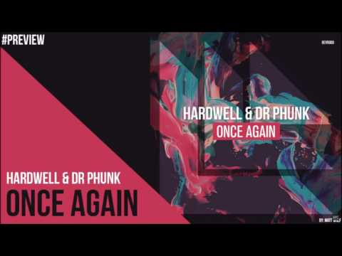Hardwell & Dr Phunk - Here Once Again [OUT SOON ON REVEALED]