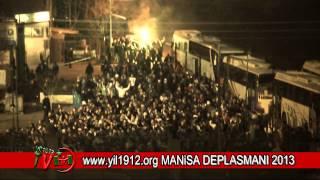 MANİSA DEPLASMANI 2013.. STADA GİRİŞ..