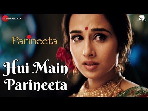 Hui Main Parineeta | Parineeta | Saif Ali Khan & Vidya Balan | Sonu Nigam & Shreya Ghoshal