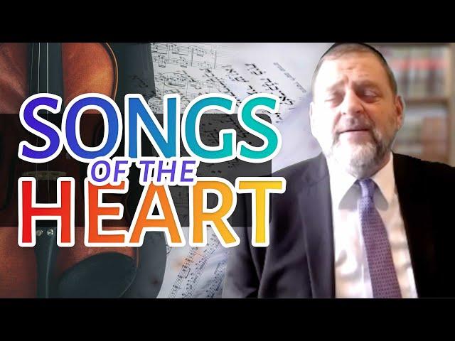 107:  Songs of the Heart (Yamim Noraim Tefillos Pt. 2)