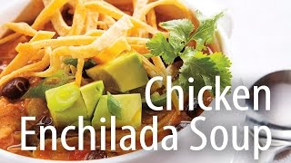 Inspired Cooking presents: Chicken Enchilada Soup