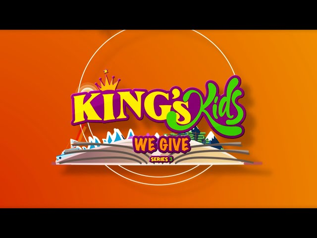King's Kids: We Give