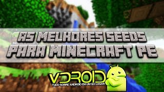 As melhores Seeds para Minecraft PE(0.9.0) - TOP 5