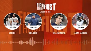 Lakers, Joe Judge, Kellen Moore, Lamar Jackson (1/8/20) | FIRST THINGS FIRST Audio Podcast
