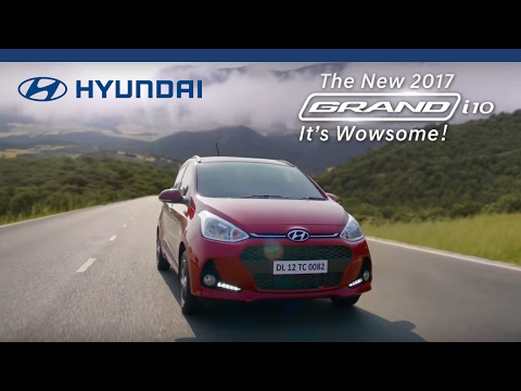 Hyundai | The New 2017 Grand i10 | It's Wowsome | Official TVC