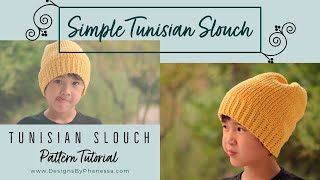 Tunisian Simple Slouch Step by Step Video Tutorial