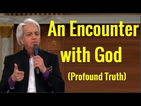 # Pastor Benny Hinn - An Encounter with God (Profound Truth)