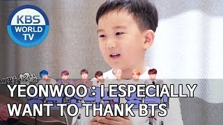 Yeonwoo : I especially want to thank BTS [The Return of Superman/2020.02.16]