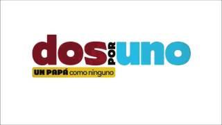 Dos Por Uno Soundtrack 1 [Rayos de Sol]