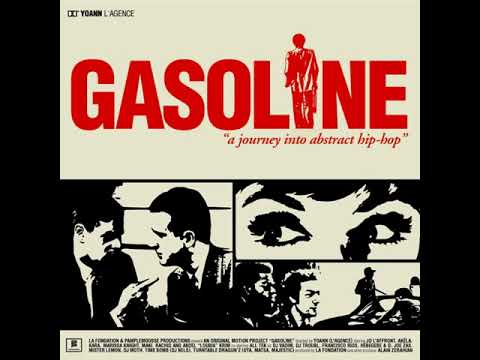 Gasoline // A Journey Into Abstract Hip Hop // Full album