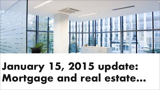 Mortgage Update Jan 15 2015 | Andrew Thake Ottawa Mortgage Man
