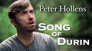 Repeat youtube video The Hobbit - Song Of Durin - Eurielle - Cover by Peter Hollens