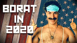 Why Borat Works Better in 2020