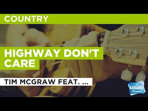 """Highway Don't Care in the Style of """"Tim McGraw feat. Taylor Swift"""" with lyrics (no lead vocal)"""