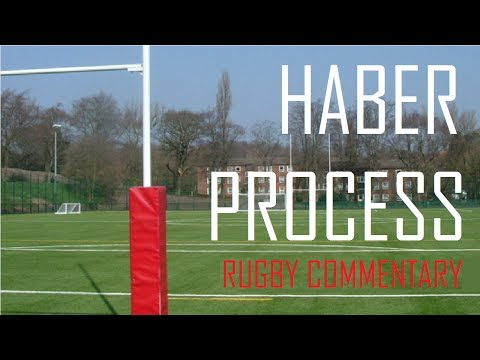 The Haber Process| Rugby Commentary