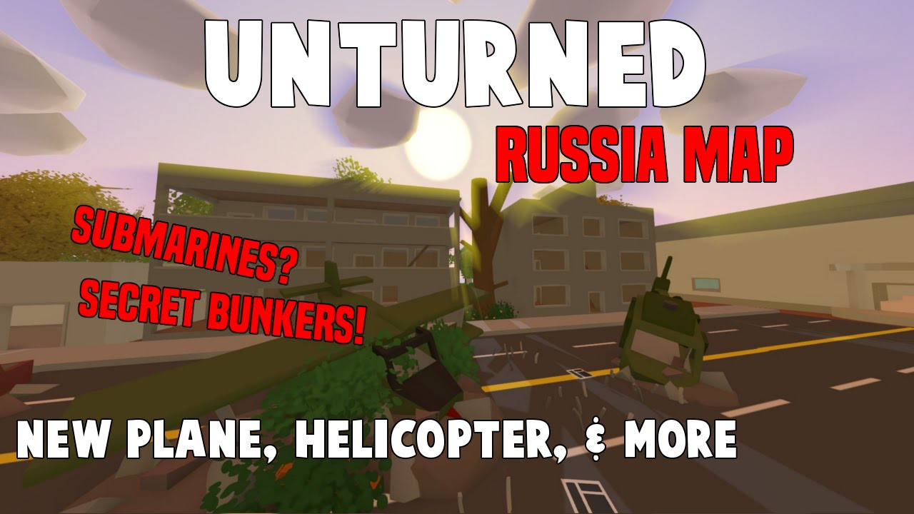 Unturned Russia Map Locations.Unturned Russia Map New Planes Helicopters Huge Underground
