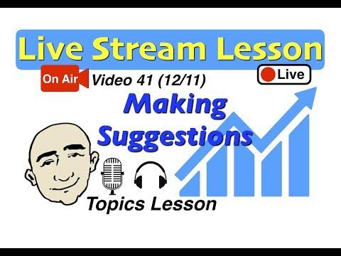 Mark Kulek Live Stream - Making Suggestions | 41 |  English for Communication - ESL
