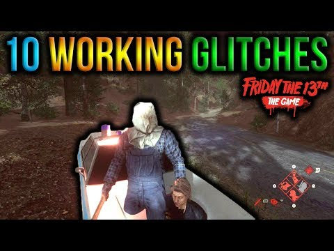 10 Working Glitches! *After Patch* - Friday The 13th: The Game!