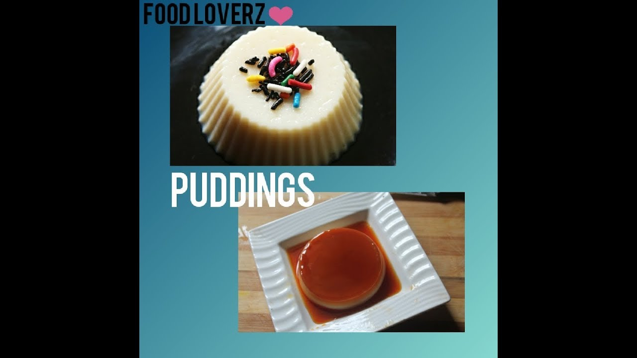 homemade puddings | without gelatin |vanilla and custard puddings ...