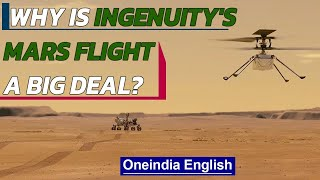 Ingenuity's first flight on Mars & why it matters | Oneindia News