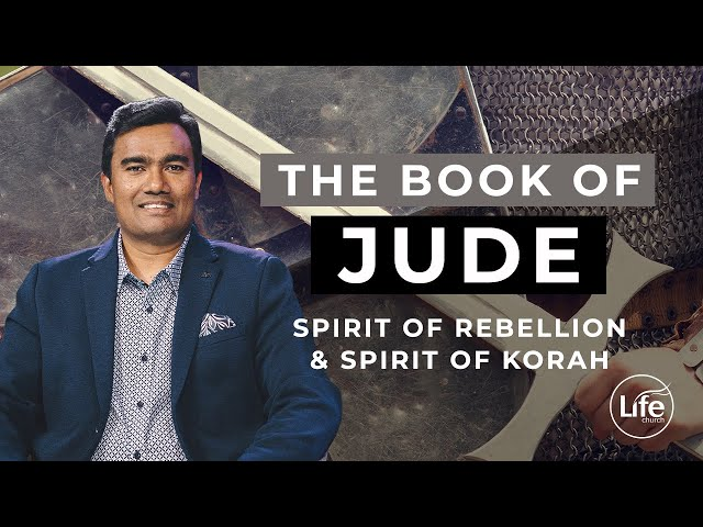 Jude Part 8 - Spirit of Rebellion & Spirit of Korah  | Rev Paul Jeyachandran
