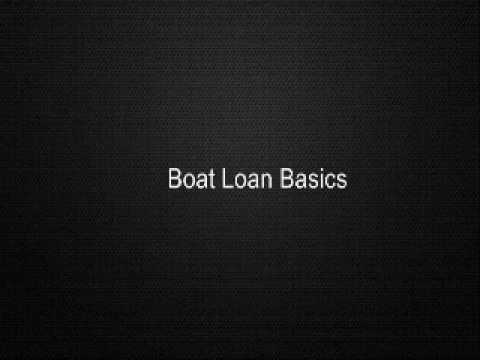 Boat Loan Basics