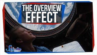 How Going to Space Changes the Way You Think Forever