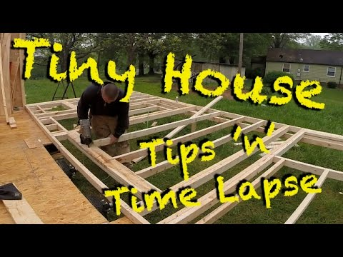 Tiny House Tips n Time Lapse YouTube