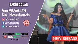 [4.53 MB] Via Vallen - Gadis Dolar (Official Music Video)